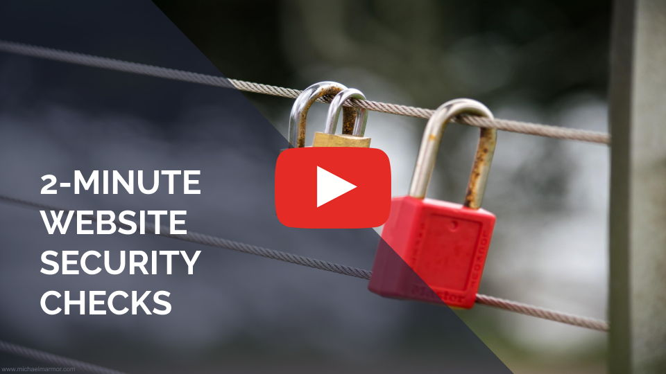 VIDEO: 2-Minute Website Security Checks
