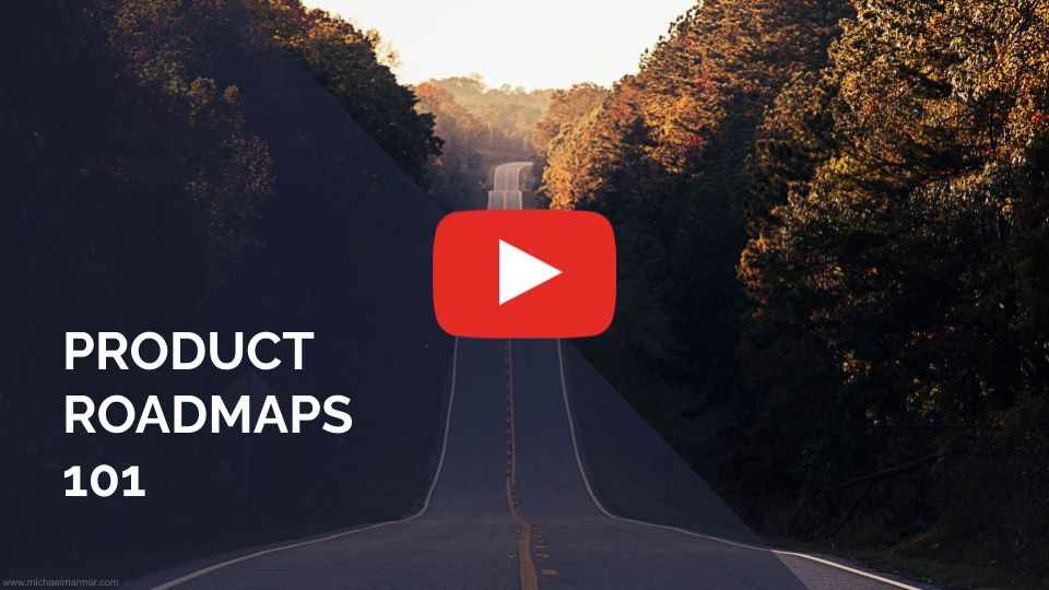 VIDEO: Product Roadmaps 101